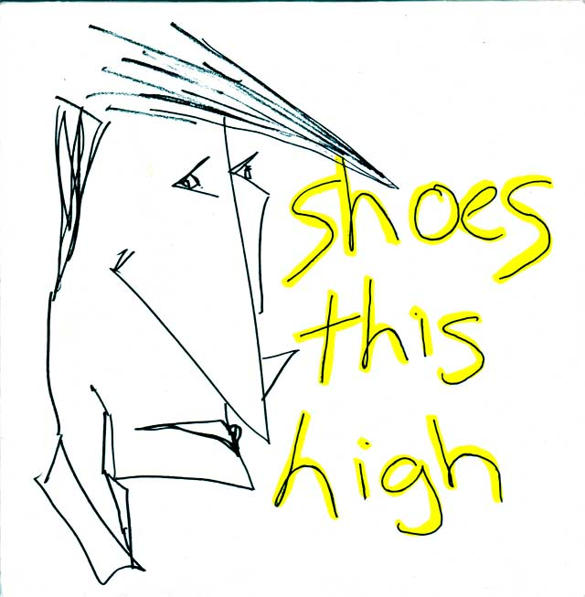 """Shoes This High - STH (1981) 7"""" 4-track EP (STH 001-A, STH 001-B)"""
