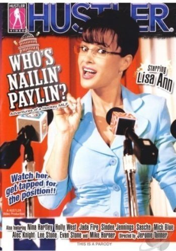 Who's Nailin' Paylin? HUSTLER COVER