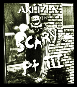 Axemen: Scary - Pt III; LP re-release July 2009