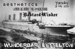 Aesthetic, LSM, BastardWisher, Wunderbar Teusday 28 July 2008