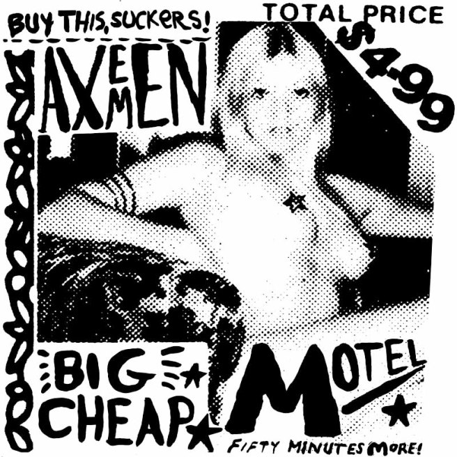 AXEMEN: Big Cheap Motel
